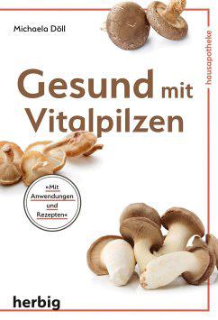 """Gesund mit Vitalpilzen"" Prof. Dr. Döll"